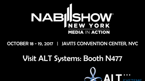 ALT Systems is attending NAB Show NY, October 2017 at the Javits Convention Center